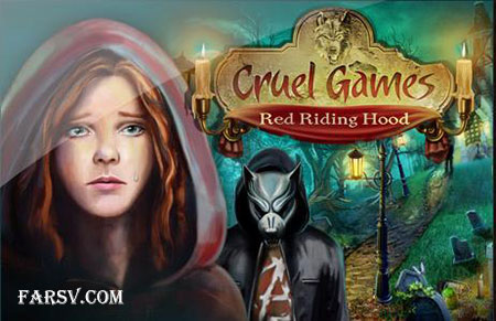 بازی شنل قرمزی Cruel Games: Red Riding Hood