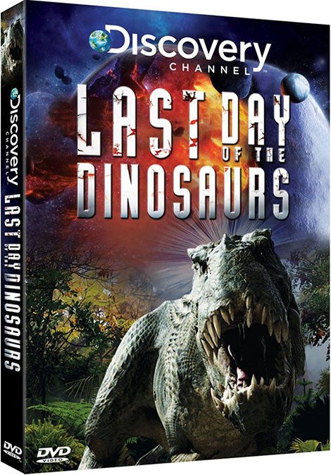 دانلود مستند Last Day of the Dinosaurs 2010