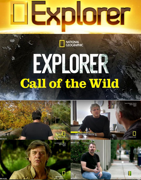 National Geographic - Explorer: Call of the Wild 2015