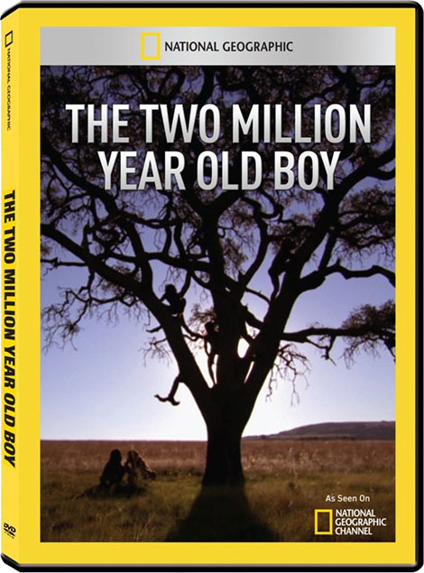 National Geographic - The Two Million Year Old Boy 2011
