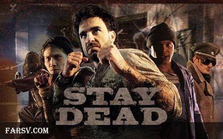 دانلود بازی رزمی Stay Dead