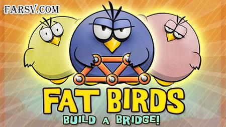 دانلود بازی Fat Birds Build A Bridge