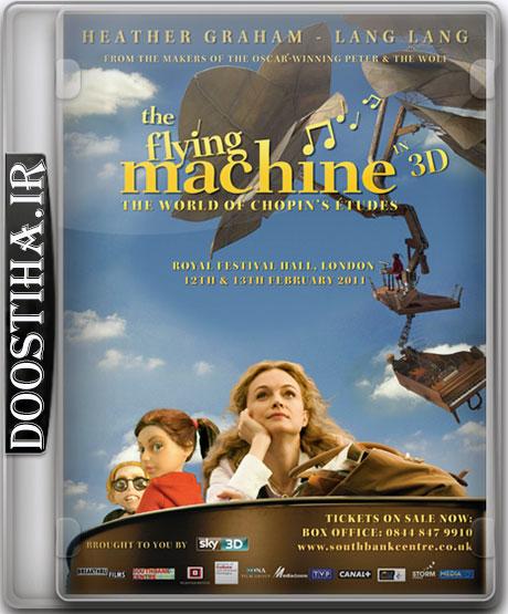 دانلود دوبله فارسی انیمیشن پیانوی پرنده The Flying Machine 2011