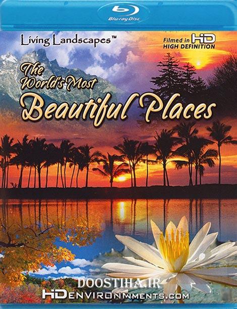 مستند زیباترین مکان های زمین The Worlds Most Beautiful Places
