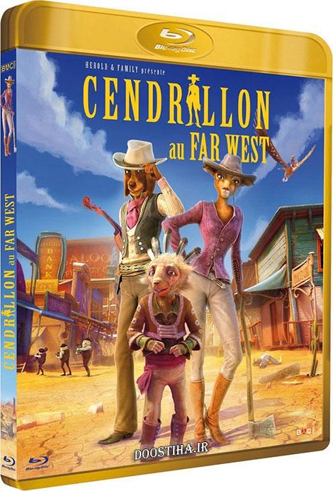 دانلود دوبله فارسی انیمیشن Cinderella Once Upon a Time in the West 2012