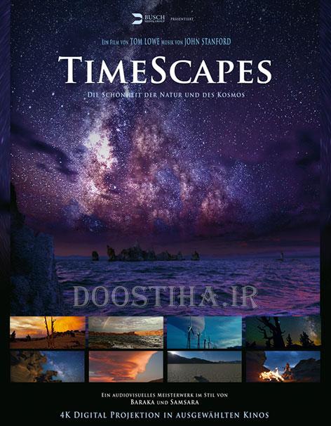 دانلود رایگان مستند فوق العاده زیبای TimeScapes 2012 BluRay