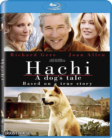 دانلود فیلم هاچیکو: داستان یک سگ Hachi: A Dog's Tale 2009