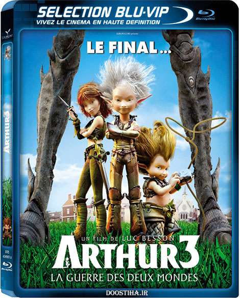 دانلود انیمیشن Arthur 3: The War of the Two Worlds 2010