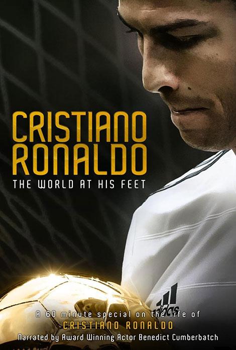 دانلود مستند Cristiano Ronaldo: World at His Feet 2014