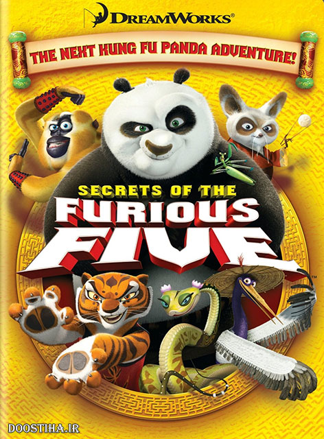 دانلود انیمیشن Kung Fu Panda: Secrets of the Furious Five 2008