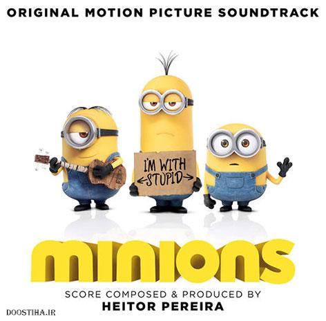 دانلود موزیک متن اورجینال انیمیشن مینیونها Minions 2015