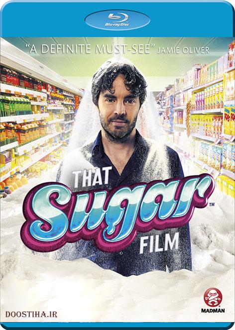 دانلود مستند That Sugar Film 2014