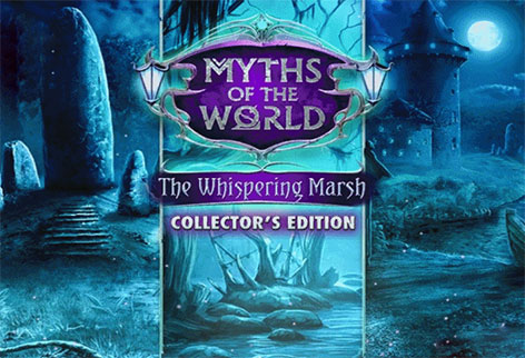 Myths of the World 7 The Whispering Marsh Collector's Edition