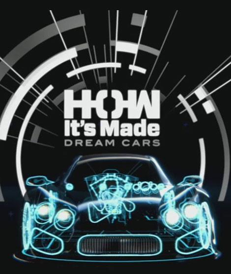 دانلود فصل سوم مستند How Its Made: Dream Cars 2016