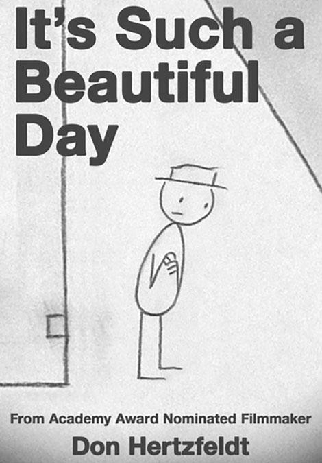 دانلود انیمیشن یک روز زیبا It's Such a Beautiful Day 2012