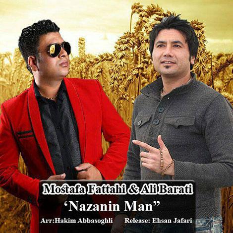 دانلود آهنگ جدید مصطفی فتاحی و علی براتی به نام نازنین من