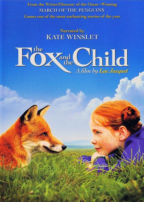 دانلود دوبله فارسی فیلم The Fox and the Child 2007
